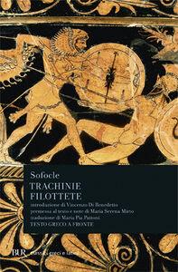 Foto Cover di Trachinie-Filottete, Libro di Sofocle, edito da BUR Biblioteca Univ. Rizzoli