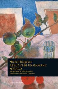 Foto Cover di Appunti di un giovane medico, Libro di Michail Bulgakov, edito da BUR Biblioteca Univ. Rizzoli