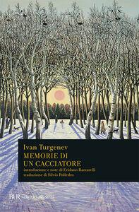 Libro Memorie di un cacciatore Ivan Turgenev