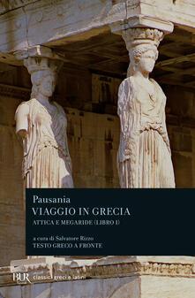 Antondemarirreguera.es Viaggio in Grecia. Guida antiquaria e artistica. Testo greco a fronte. Vol. 1: Attica e Megaride. Image