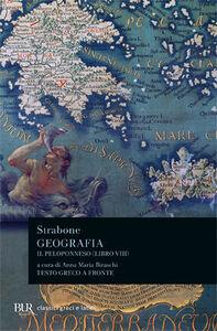 Foto Cover di Geografia. Il Peloponneso. Libro 8º, Libro di Strabone, edito da BUR Biblioteca Univ. Rizzoli