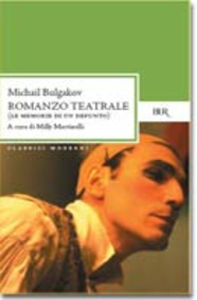 Libro Romanzo teatrale. Le memorie di un defunto Michail Bulgakov