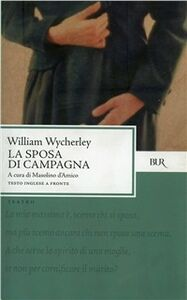 Libro La sposa di campagna William Wycherley