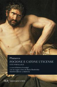Libro Vite parallele. Focione e Catone Uticense Plutarco