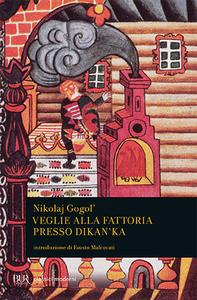 Libro Veglie alla fattoria presso Dikanka Nikolaj Gogol'