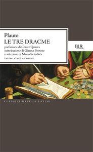 Libro Tre dracme T. Maccio Plauto