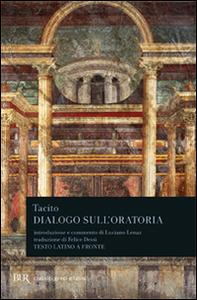 Libro Dialogo sull'oratoria P. Cornelio Tacito