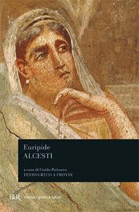 Foto Cover di Alcesti, Libro di Euripide, edito da BUR Biblioteca Univ. Rizzoli