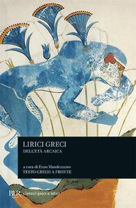 Lirici greci dell'età arcaica. Testo greco a fronte - copertina