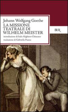 La missione teatrale di Wilhelm Meister.pdf