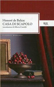 Foto Cover di Casa di scapolo, Libro di Honoré de Balzac, edito da BUR Biblioteca Univ. Rizzoli