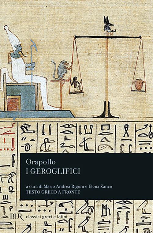 I geroglifici. Testo greco a fronte