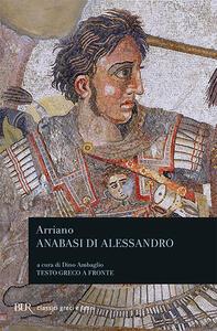 L' anabasi di Alessandro. Testo greco a fronte