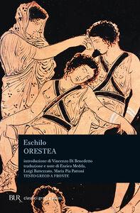 Libro Orestea. Testo greco a fronte Eschilo