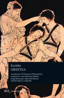 Orestea. Testo greco a fronte - Eschilo - copertina