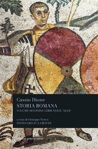 Storia romana. Testo greco a fronte. Vol. 2: Libri 39-43. - Cassio Dione - copertina