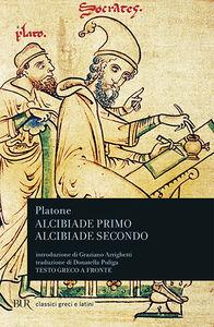 Libro Alcibiade primo-Alcibiade secondo. Testo greco a fronte Platone