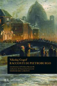 Libro Racconti di Pietroburgo. Testo russo a fronte Nikolaj Gogol'