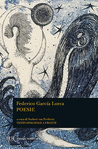 Poesie. Testo spagnolo a fronte
