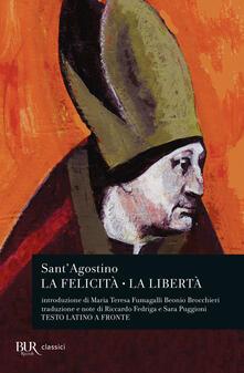 La felicità. La libertà. Testo latino a fronte.pdf