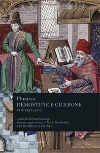 Vite parallele. Demostene e Cicerone. Testo greco a fronte