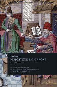 Libro Vite parallele. Demostene e Cicerone. Testo greco a fronte Plutarco