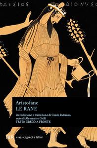 Libro Le rane. Testo greco a fronte Aristofane