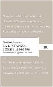 Libro La distanza. Poesie (1946-1996) Guido Ceronetti