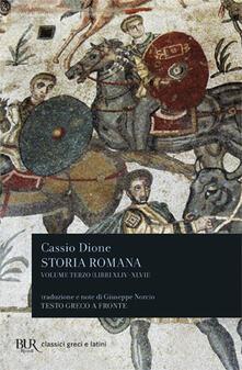 Storia romana. Testo greco a fronte. Vol. 3: Libri 44-47. - Cassio Dione - copertina