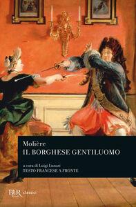 Libro Il borghese gentiluomo Molière