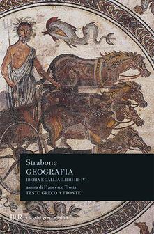 Daddyswing.es Geografia. Iberia e Gallia. Libri 3º e 4º. Testo greco a fronte Image