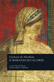 Il romanzo di Calliroe. Testo greco a fronte.pdf