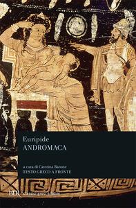 Andromaca. Testo greco a fronte