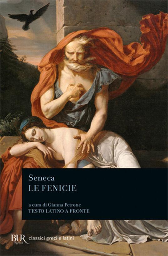 Le fenicie. Testo latino a fronte