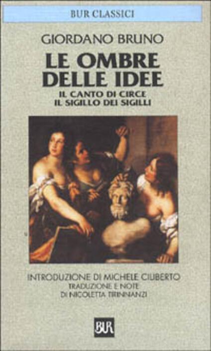 Le ombre delle idee-Il canto di Circe-Il sigillo dei sigilli - Giordano Bruno - copertina