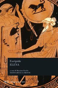 Foto Cover di Elena, Libro di Euripide, edito da BUR Biblioteca Univ. Rizzoli
