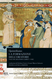 Capturtokyoedition.it La formazione dell'oratore. Vol. 2: Libri 5-8. Image