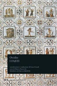 Foto Cover di I fasti, Libro di P. Nasone Ovidio, edito da BUR Biblioteca Univ. Rizzoli