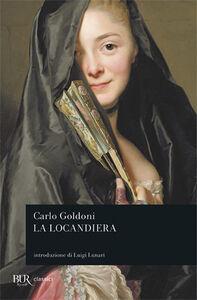Foto Cover di La locandiera, Libro di Carlo Goldoni, edito da BUR Biblioteca Univ. Rizzoli