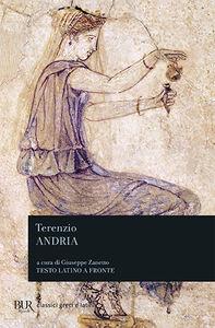 Foto Cover di Andria, Libro di P. Afro Terenzio, edito da BUR Biblioteca Univ. Rizzoli