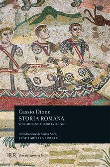 Storia romana. Testo greco a fronte. Vol. 6: Libri 57-63. - Cassio Dione - copertina