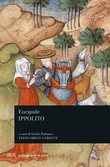 Ippolito. Testo greco a fronte - Euripide - copertina