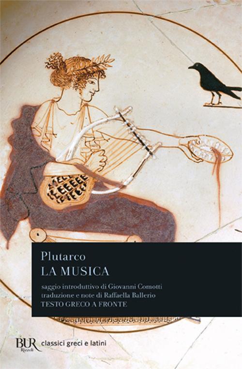 La musica. Testo greco a fronte