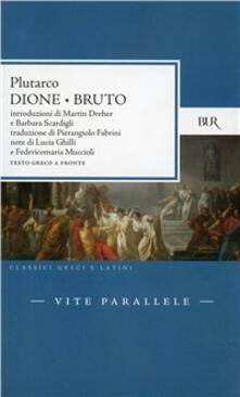 Vite parallele. Dione e Bruto. Testo greco a fronte.pdf