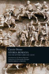 Libro Storia romana. Testo greco a fronte. Vol. 7: Libri 64-67. Cassio Dione