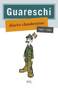 Libro Diario clandestino (1943-1945) Giovanni Guareschi