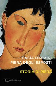 Libro Storia di Piera Piera Degli Esposti , Dacia Maraini