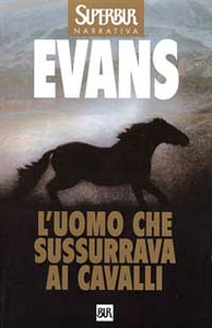 Libro L' uomo che sussurrava ai cavalli Nicholas Evans
