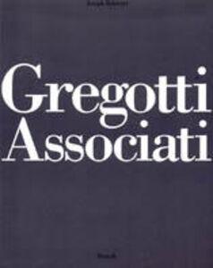 Foto Cover di Gregotti associati, Libro di Joseph Rykwert, edito da Rizzoli