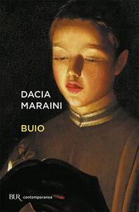 Libro Buio Dacia Maraini